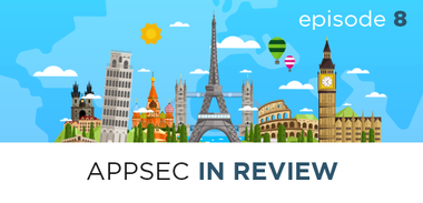 AppSec in Review Episode 8: Implications of the EU GDPR