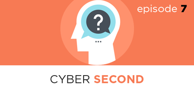Cyber Second EP7: The Necessary Skills for Success in a DevOps World